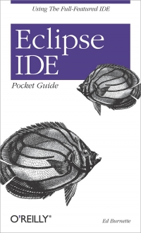 Eclipse IDE Pocket Guide Free Ebook