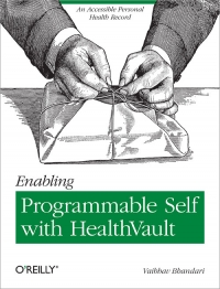 Enabling Programmable Self with HealthVault Free Ebook