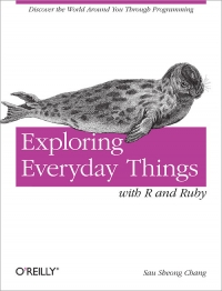 Exploring Everyday Things with R and Ruby Free Ebook