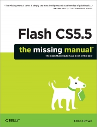 Flash CS5.5: The Missing Manual, Flash CS5.5 Edition