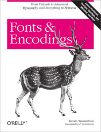 Fonts and Encodings Free Ebook