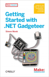 Getting Started with .NET Gadgeteer Free Ebook