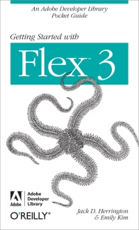 Getting Started with Flex 3 Free Ebook