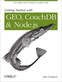 Getting Started with GEO, CouchDB, and Node.js Free Ebook