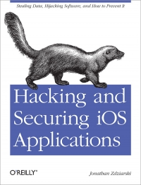 Hacking and Securing iOS Applications Free Ebook