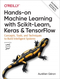 Hands-On Machine Learning with Scikit-Learn, Keras, and TensorFlow, 2nd Edition