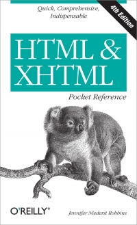 HTML & XHTML Pocket Reference, 4th Edition