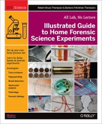 Illustrated Guide to Home Forensic Science Experiments Free Ebook