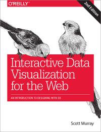 Interactive Data Visualization for the Web, 2nd Edition