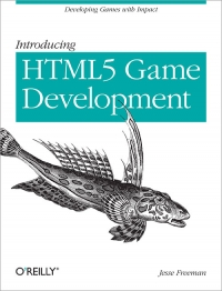 Introducing HTML5 Game Development Free Ebook