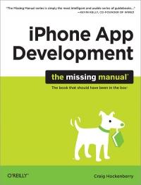 iPhone App Development: The Missing Manual Free Ebook