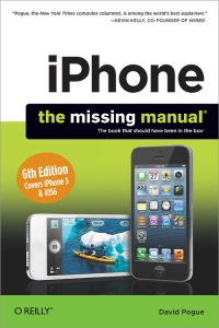 iPhone: The Missing Manual, 6th Edition Free Ebook
