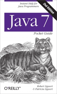 Java 7 Pocket Guide, 2nd Edition