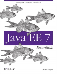 Java EE 7 Essentials Enterprise Developer Handbook online books