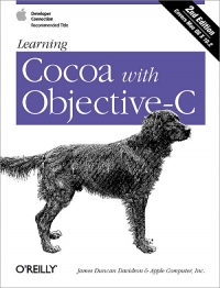 Learning Cocoa with Objective-C, 2nd Edition