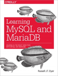 Learning MySQL and MariaDB