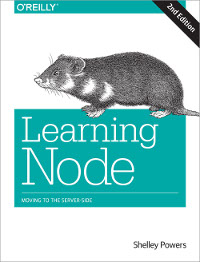 Learning Node, 2nd Edition