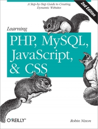 Learning PHP, MySQL, JavaScript, and CSS, 2nd Edition