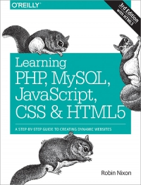 Learning PHP, MySQL, JavaScript, CSS & HTML5, 3rd Edition