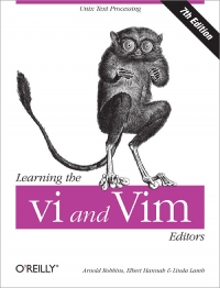 Learning the vi and Vim Editors, Seventh Edition