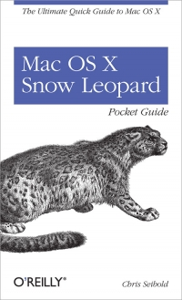 Mac OS X Snow Leopard Pocket Guide Free Ebook
