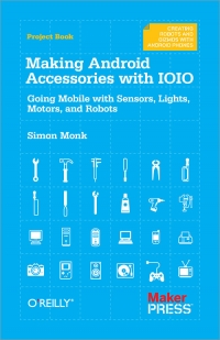 Making Android Accessories with IOIO Free Ebook