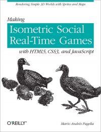 Making Isometric Social Real-Time Games with HTML5, CSS3, and JavaScript Free Ebook
