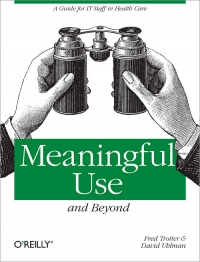 Meaningful Use and Beyond Free Ebook