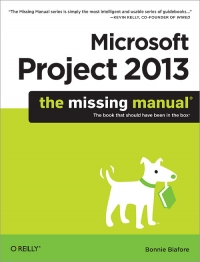 Microsoft Project 2013: The Missing Manual Free Ebook