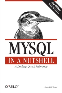 MySQL in a Nutshell, 2nd Edition Free Ebook
