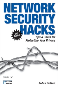 Network Security Hacks, 2nd Edition