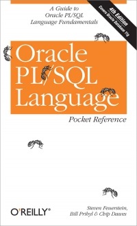 Oracle PL/SQL Language Pocket Reference, 4th Edition
