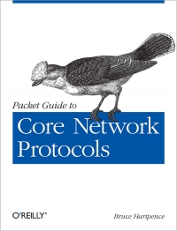 Packet Guide to Core Network Protocols Free Ebook