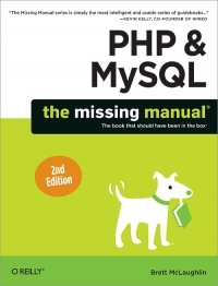 PHP & MySQL: The Missing Manual, 2nd Edition