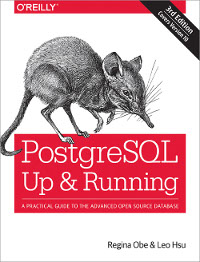PostgreSQL: Up and Running, 3rd Edition