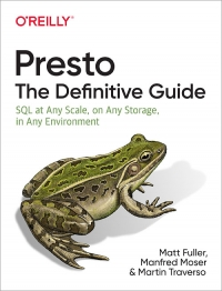 Presto: The Definitive Guide