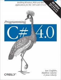 Programming C# 4.0, 6th Edition Free Ebook