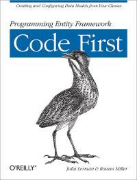 Programming Entity Framework: Code First Free Ebook