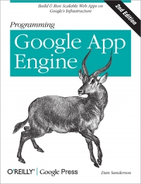 Programming Google App Engine, 2nd Edition Free Ebook