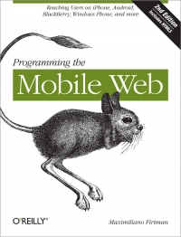 Programming the Mobile Web, 2nd Edition Free Ebook