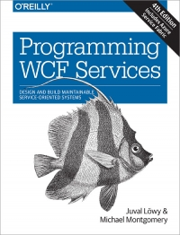 Programming WCF Services, 4th Edition
