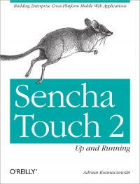 Sencha Touch 2: Up and Running Free Ebook