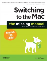 Switching to the Mac: The Missing Manual, Mountain Lion Edition Free Ebook