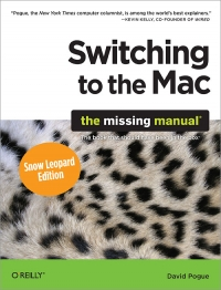 Switching to the Mac: The Missing Manual, Snow Leopard Edition Free Ebook