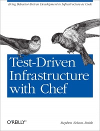 Test-Driven Infrastructure with Chef Free Ebook