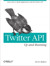 Twitter API: Up and Running Free Ebook