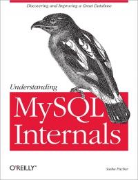 Understanding MySQL Internals Free Ebook