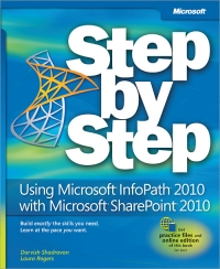 Using Microsoft InfoPath 2010 with Microsoft SharePoint 2010 Step by Step Free Ebook