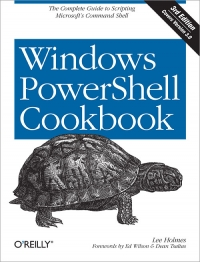 Windows PowerShell Cookbook, 3rd Edition Free Ebook