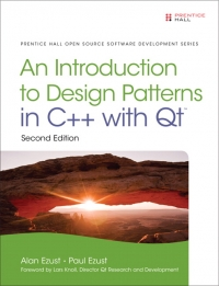 Introduction to Design Patterns in C++ with Qt, 2/E